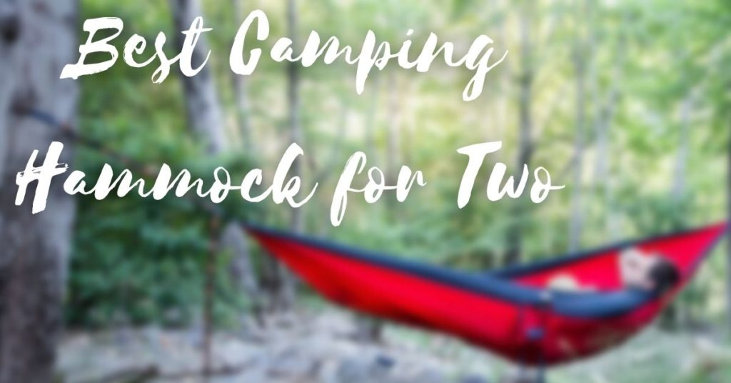 Best Camping Hammock for Two