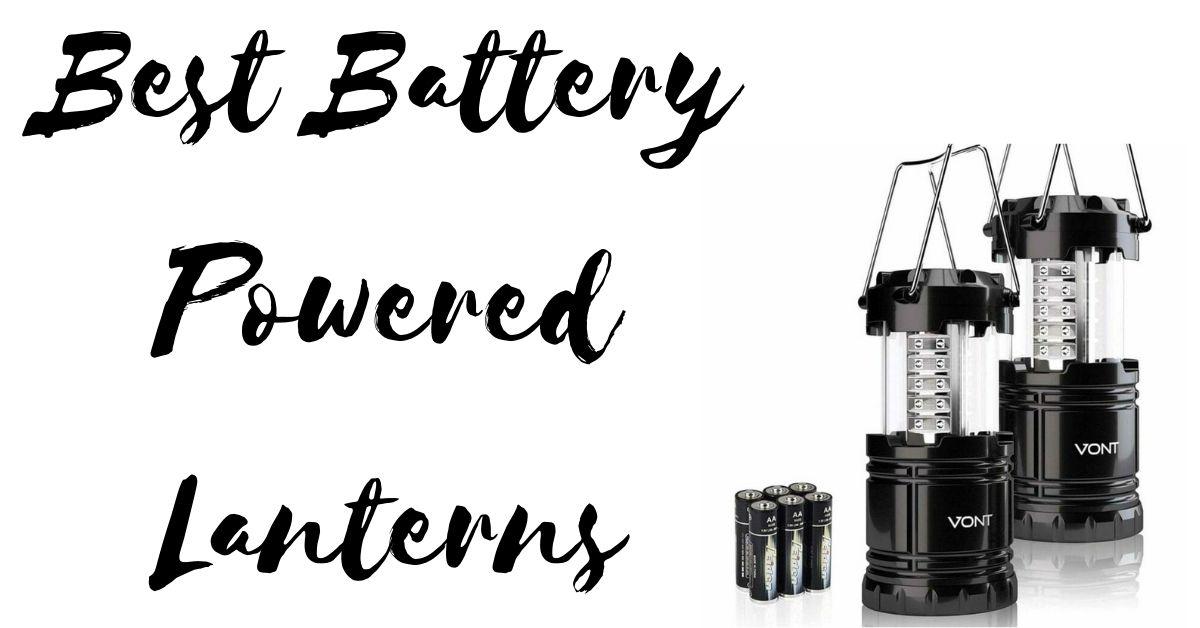 Best Battery Powered Lanterns