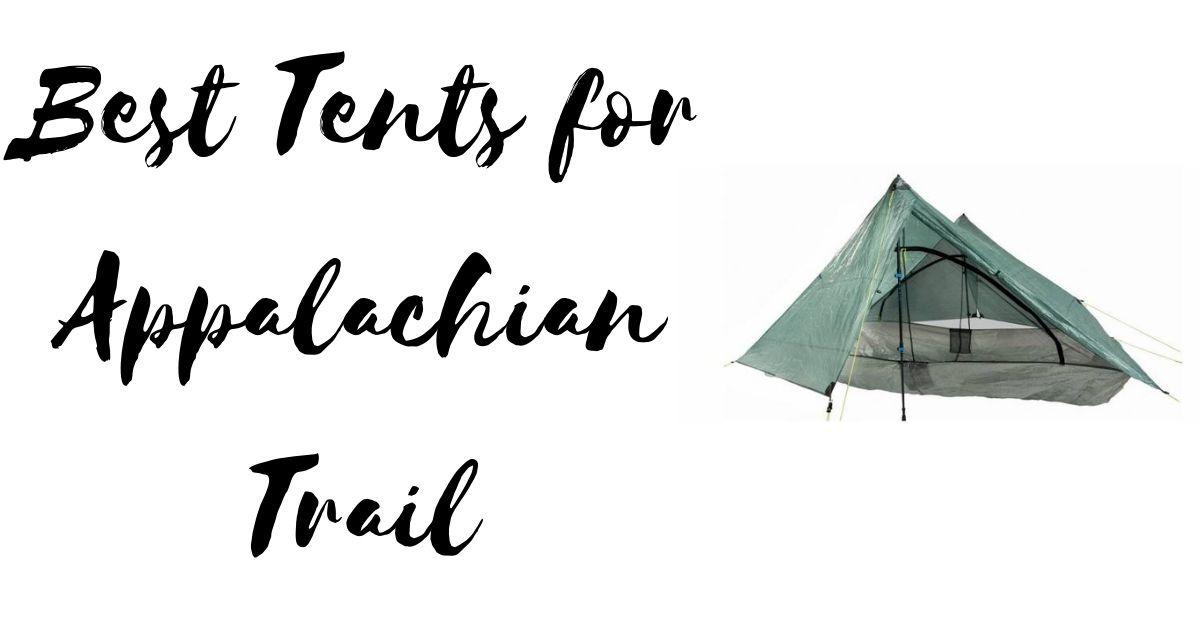 Best Tents for Appalachian Trail